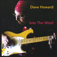 Into The Wind — Dave Howard