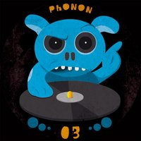 PHONON RECORDS 03 — Phonon