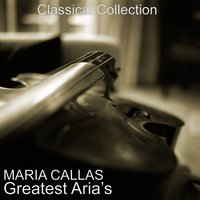Maria Callas' Greatest Aria's — Джакомо Пуччини, Orchestre National De France, Maria Callas