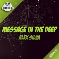 Message In The Deep — Alex Silva