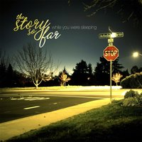 While You Were Sleeping - EP — The Story So Far