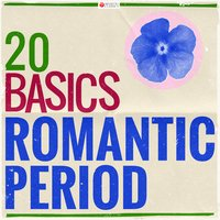 20 Basics: The Romantic Period — Франц Шуберт