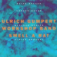 Smell a Rat — Ulrich Gumpert Workshop Band