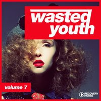 Wasted Youth, Vol. 7 — сборник