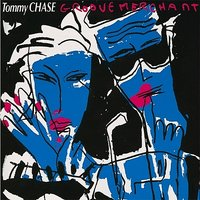 Groove Merchant — Tommy Chase