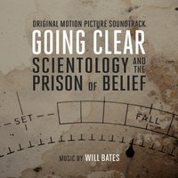 Going Clear: Scientology and the Prison of Belief — Will Bates