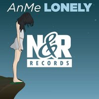Lonely — AnMe
