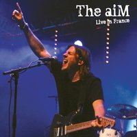 Live in France — The Aim