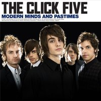 Modern Minds and Pastimes — The Click Five