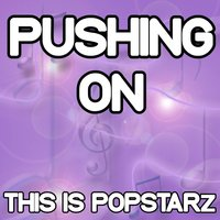 Pushing On - Tribute to Oliver $ & Jimi Jules — This Is Popstarz