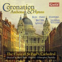 Coronation Anthems & Hymns — Генри Пёрселл, Ralph Vaughan Williams, Бенджамин Бриттен, Barry Rose, Sir John Goss, Sir Arthur Bliss, Thomas Arne, Samuel Sebastian Wesley, Sir Charles Villiers Stanford