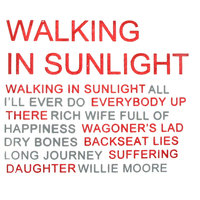 Walking In Sunlight — Walking In Sunlight