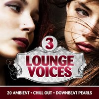 Lounge Voices, Vol. 3 — сборник