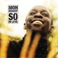 So In Love — Moh Dediouf