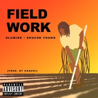 Field Work — Olumide, Souche Young