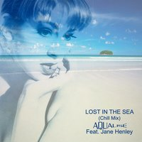Lost In the Sea — Aqualise, Jane Henley