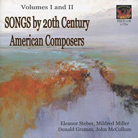 Songs by 20th Century American Composers — Donald Gramm, Mildred Miller, Eleanor Steber, John McCollum