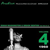 The Two of Us — Dinah Washington, Brook Benton, Dinah Washington, Brook Benton