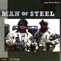 Man of Steel — Lazy River Band