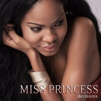 Decisions (feat. Jack Trades & BT) - Single — Miss Princess