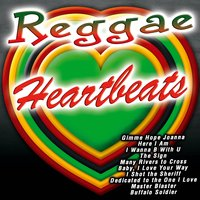Reggae Heartbeats — The Rasta Boys