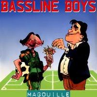 Bassline Boys - Je Suis Une Grosse Folle!