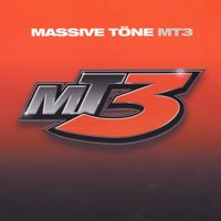 MT3 — Massive Töne