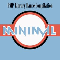 PMP Library: Dance Compilation Minimal — сборник