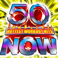 50 Hottest Workout Hits Now! — Cardio Workout Crew