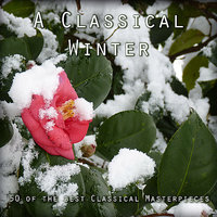 A Classical Winter - 50 of the Best Classical Masterpieces — сборник