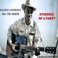 Evidence of a Party — Alfonso Lawrence
