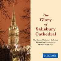 The Glory of Salisbury Cathedral — Клаудио Монтеверди, Martin Shaw, Richard Lloyd, Peter Warlock, Charles Wood, Peter Philips, William Mathias