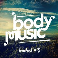 Body Music Pres. Touched, Vol. 3 — сборник