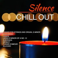 Silence - Chill Out — Dj in the Night