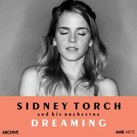 Dreaming — Sidney Torch and His Orchestra