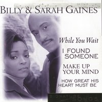 Signature Songs — Billy Gaines, Billy & Sarah Gaines, Sarah Gaines