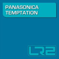 Temptation — Panasonica