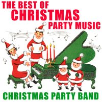 The Best of Christmas Party Music — Christmas Party Band