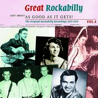 Great Rockabilly - Just About As Good As It Gets!, Vol. 4 — сборник