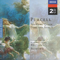 Purcell: The Fairy Queen; Dido & Aeneas — English Chamber Orchestra, Ambrosian Opera Chorus, Dame Janet Baker, Jennifer Vyvyan, Sir Peter Pears, Steuart Bedford, Бенджамин Бриттен