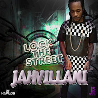 Lock the Street - Single — Jahvillani