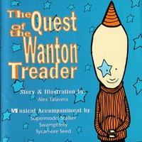 The Quest of the Wanton Treader — Various Artists - The Quest Of The Wanton Treader
