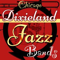 Chicago Dixieland Jazz Bands — сборник
