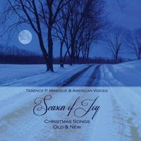 Season of Joy — Terence P. Minogue & American Voices