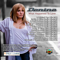 What happened to love — Denine