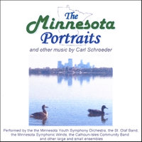 The Minnesota Portraits and other music by Carl Schroeder — Carl Schroeder