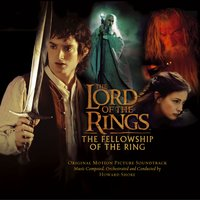 The Lord Of The Rings: The Fellowship Of The Ring — Howard Shore