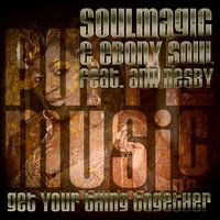 Get Your Thing Together — Ann Nesby, Soulmagic, Ebony Soul