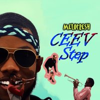Ceev Step — Melofresh