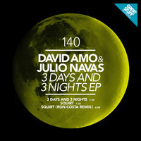 3 Days and 3 Nights — David Amo & Julio Navas